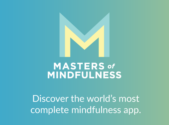 Masters of Mindfulness